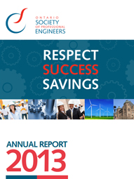 Ontario Society of Professional Engineers - 2013 Annual Report